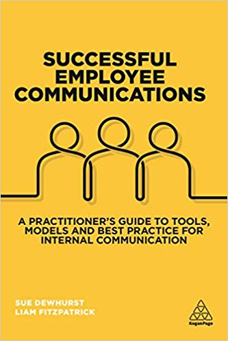 Successful Employee Communications: A Practitioner